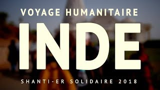 VOYAGE HUMANITAIRE - INDE (Shanti-er Solidaire)