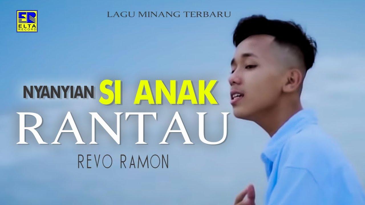 Download REVO RAMON - NYANYIAN SIANAK RANTAU [Official Music Video] Lagu Minang Terbaru 2019