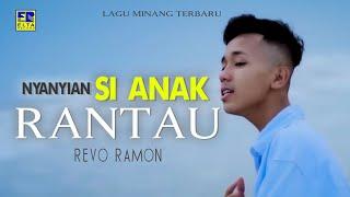 REVO RAMON - NYANYIAN SIANAK RANTAU [Official Music Video] Lagu Minang Terbaru 2019