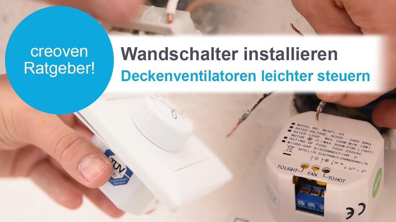 Wie installiert man einen Deckenventilator Wandschalter - creoven.tv ...