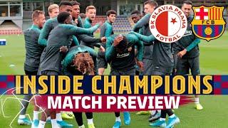 INSIDE CHAMPIONS | Slavia 1-2 Barça (Match preview)