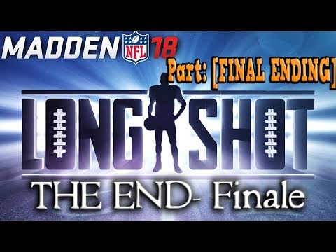 Madden 18 - [ LongShot ] StoryMode - Gameplay -  The Ending! Do they get Drafted? (Part 6/Final)