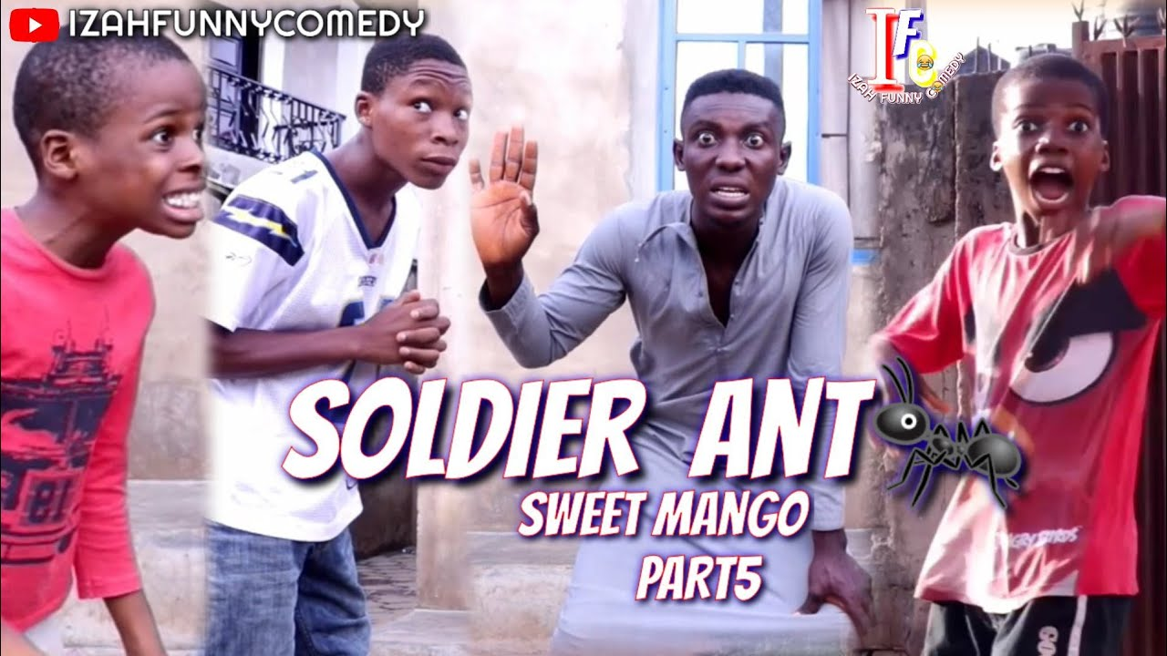 SOLDIER ANT (Mark Angel Comedy)  |Sweet Mango Part5| (Izah Funny Comedy) (Episode 88)