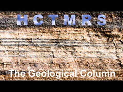 How Creationism Taught Me Real Science 16 The Geological Column