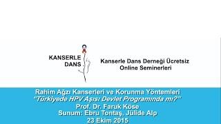Türkiye'de HPV Aşısı Devlet Programında Mı? - Prof. Dr. Faruk Köse