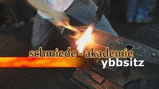Schmiedeakademie Ybbsitz  -  Einmalig in Österreich, Trend für Zukunft
