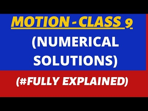 Motion Class 9 Numericals - Physics Chapter 8 NCERT Solutions