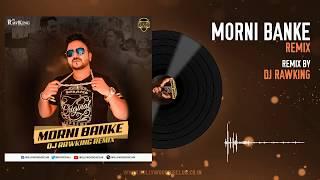 Morni Banke Remix Dj RawKing Mp3 Song Download