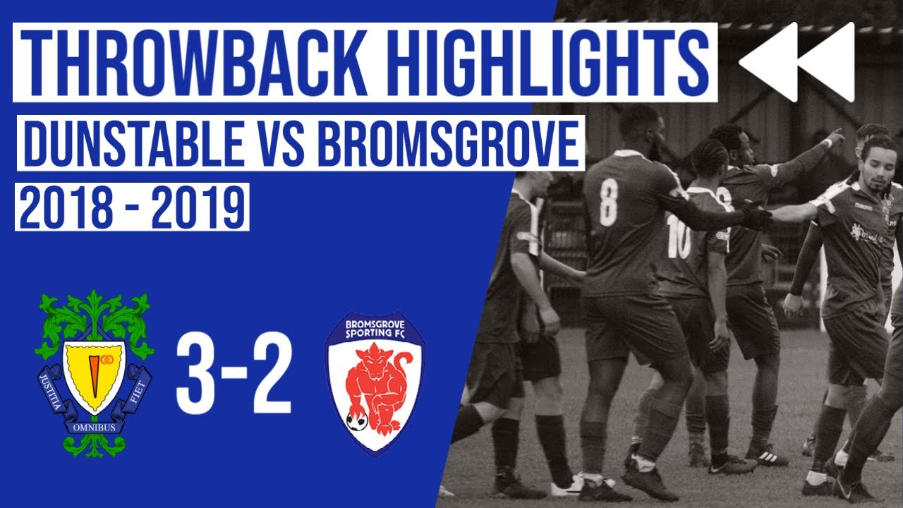 Throwback | Dunstable Town vs Bromsgrove Sporting 2018-2019 | Gareth Jackson's First Game in Charge