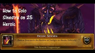 How to Solo Sinestra on 25 Heroic