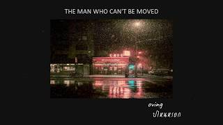 [thaisub/ซับไทย] The Script - The man who can't be moved(แปลเพลง)