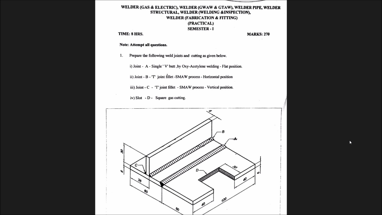 welder practical question paper semester 1 [ 1280 x 720 Pixel ]
