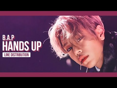 B.A.P - HANDS UP Line Distribution (Color Coded) | 비에이피 - 핸즈업