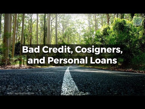 Bad Credit Personal Loan With Cosigner >> Bad Credit Cosigners And Personal Loans Youtube