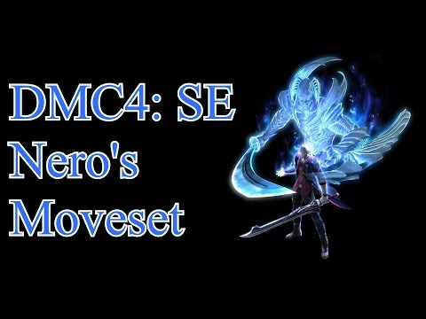 Devil May Cry 4: Special Edition - Nero's Complete Moveset