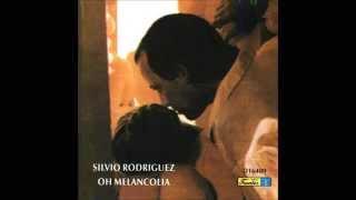 Silvio Rodríguez - ¡Oh Melancolía! (Disco)