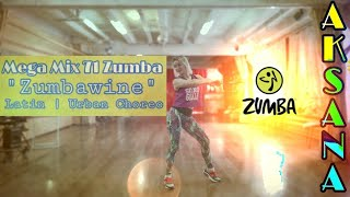 Mega Mix 71 Zumba &quotZumbawine&quot LatinUrban Choreo by Aksana