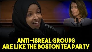 Omar Compares Anti-Isreal Group To The Boston Tea Party