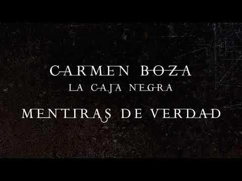Carmen Boza - La Caja Negra - 09 Mentiras de Verdad
