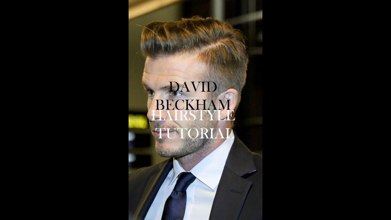 Hair David Beckham Hairstyle Hairstyle Tutorial Mens Hairstyle