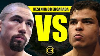 PAULO BORRACHINHA x ROBERT WHITTAKER NO UFC #RESENHADOENCARADA 39