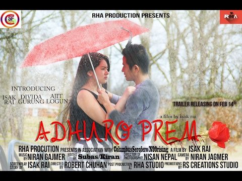 Adhuro Prem - Short Nepali movie by Isak Samsuhang