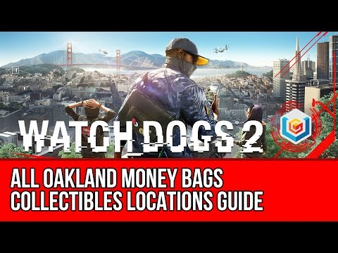 Watch Dogs 2 All Oakland Money Bags Collectibles Locations Guide