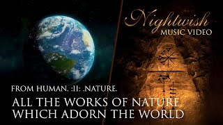 Nightwish - All The Works Of Nature Which Adorn The World (MUSIC VIDEO)