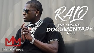 Ralo 'I Moved from the bluff if not I would be in prison' [Part 1]