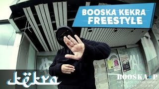 Kekra I Freestyle Booska Kekra