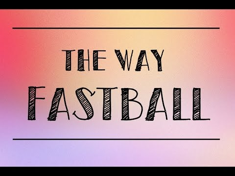 The way  Fastball Lyrics