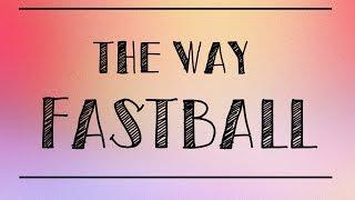 The way - Fastball (Lyrics)