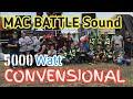 Battle Sound MAC 2019..Final 5000 watt Convensional
