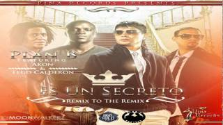 Plan B - Es Un Secreto (Remix To The Remix)Ft Akon y Tego Calderon