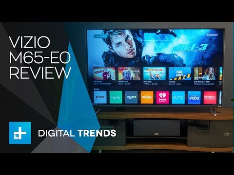 Vizio M65-EO - Hands On Review