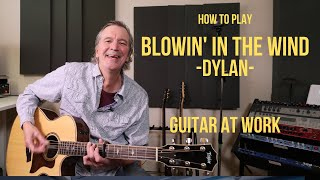 How to play Blowin' In The Wind by Bob Dylan