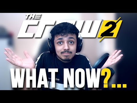 The Crew 2 What Now?...
