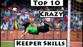 Top Crazy Goalkeeper Skills in Football History ● The Most Crazy Goalkeepers
