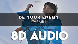 Download TAEMIN 태민 'BE YOUR ENEMY(feat. RED VELVET WENDY)' 8D AUDIO [USE HEADPHONES]