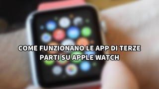 Come funzionano le app di terze parti su Apple Watch?