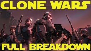 The Clone Wars Season 7 - The Bad Batch Full Episode Breakdown