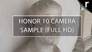 Honor 10 Camera Tests: Full HD Video Samples