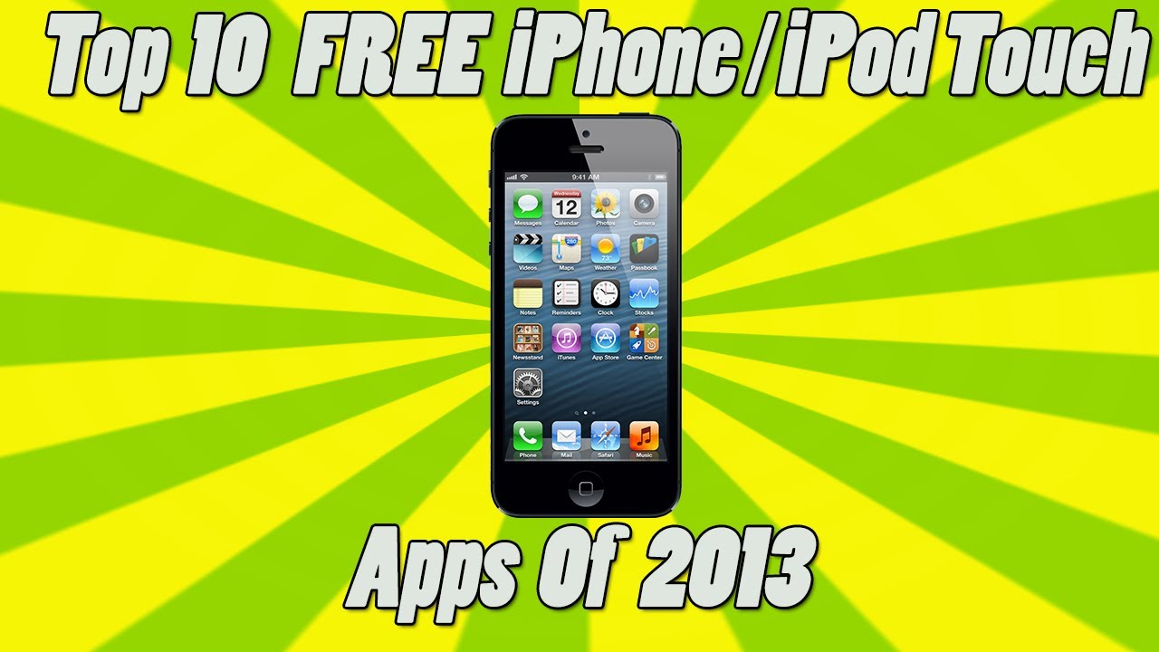 top iphone apps top 10 free iphone ipod touch apps 2013 2548