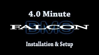 4.0 Minute Falcon - BMS 4.33 Installation & Setup Tutorial