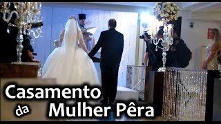 Baixar Casamento da Mulher Pêra (Suelem Cury) - Cerimônia Religiosa [Parte 1]