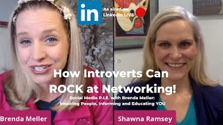 "Shawna Ramsey, ""How Introverts Can ROCK at networking!"""