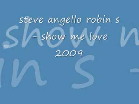 steve angello & robin s - show me love 2009 remix HQ