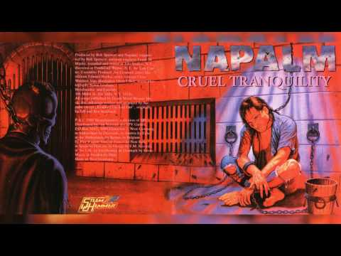 NAPALM - Cruel Tranquility [Full Album] (1989)