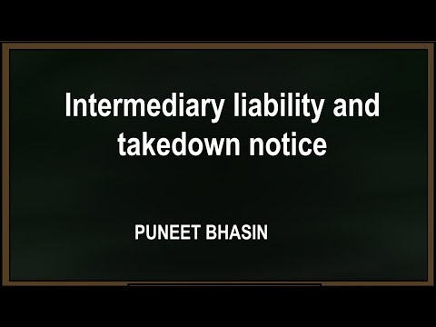 Webinar on Intermediary liability and takedown notice - Puneet Bhasin
