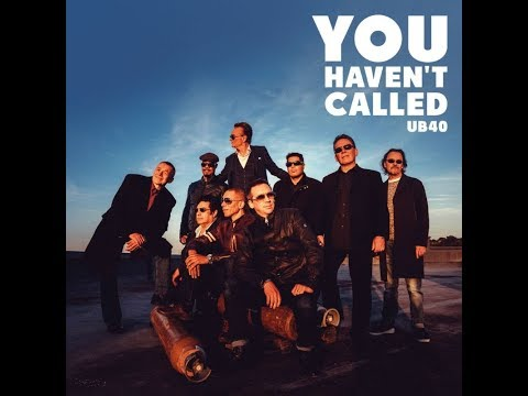 UB40 - You Haven't Called Mp3